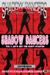 Shadow Dancers, Let's Get the Party Started